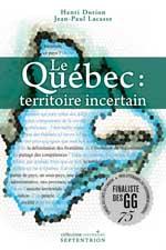 Le Québec : territoire incertain