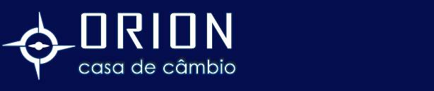 Orion Casa de Câmbio Turismo (11) 4122-5698 - Loja de Câmbio oficial Daycoval Câmbio