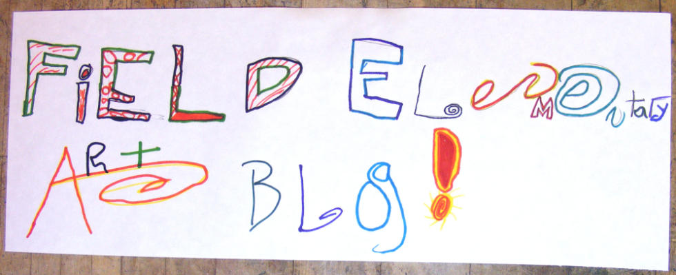 Field Elementary Art Blog!