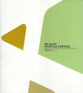 XI Salón Diario La Capital. Diseño Contemporáneo. Museo Castagnino. Rosario. 2012.