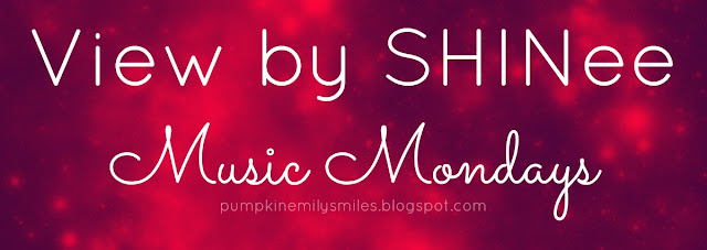 View by SHINee Music Mondays