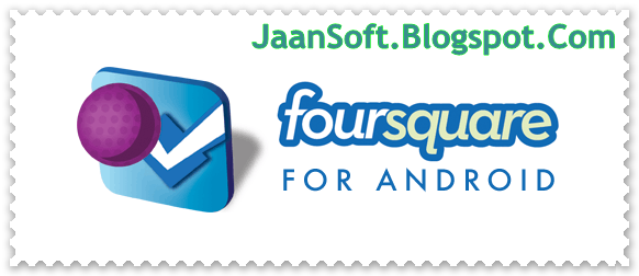 Download- Foursquare for Mobile 2014.08.21 APK Latest (Android)