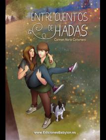 """Portada del libro """"Entre cuentos de hadas"""", de Carmen María Cañamero"""