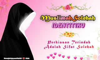 Wanita Solehah - Muslimah Yang Sholehah, Tegar Dan Sabar