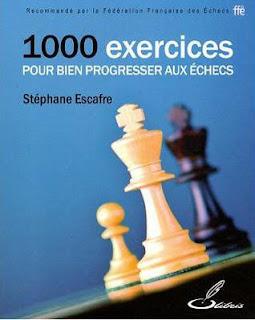 Echecs & Livre : 1000 exercices d'échecs de Stéphane Escafre