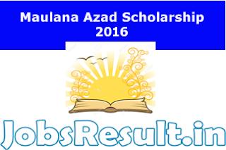Maulana Azad Scholarship 2016