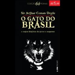 Hora de Ler: O Gato do Brasil e Outras Histórias de Terror e Suspense - Arthur Conan Doyle