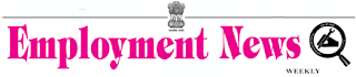 Employment News Of This Week,Today 2013-14 All latest Jobs updates at www.employmentnews.gov.in