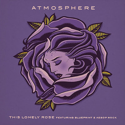 Atmosphere feat. Blueprint & Aesop Rock - This Lonely Rose (Single) [2015]
