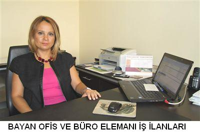 Bayan Ofis ve Büro elemanı bayan ofiste büroda çalışacak eleman