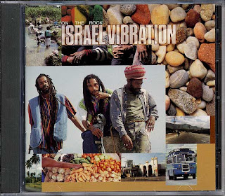 Israel Vibration - On The Rock