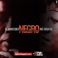 Curso On Line O feminismo negro no Brasil: Lélia Gonzales e Beatriz Nascimento