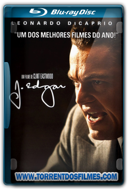 J. Edgar (2011) Torrent - Dublado Bluray 1080p Áudio 5.1