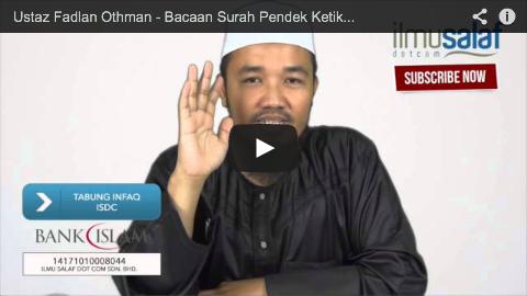Ustaz Fadlan Othman – Bacaan Surah Pendek Ketika Solat Witir