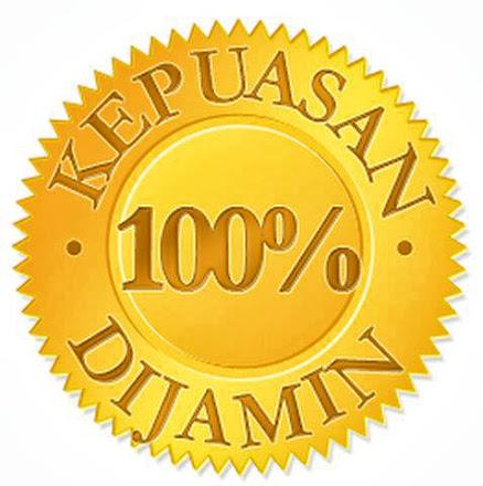 KEPUASAN SERVICE DIJAMIN 100%