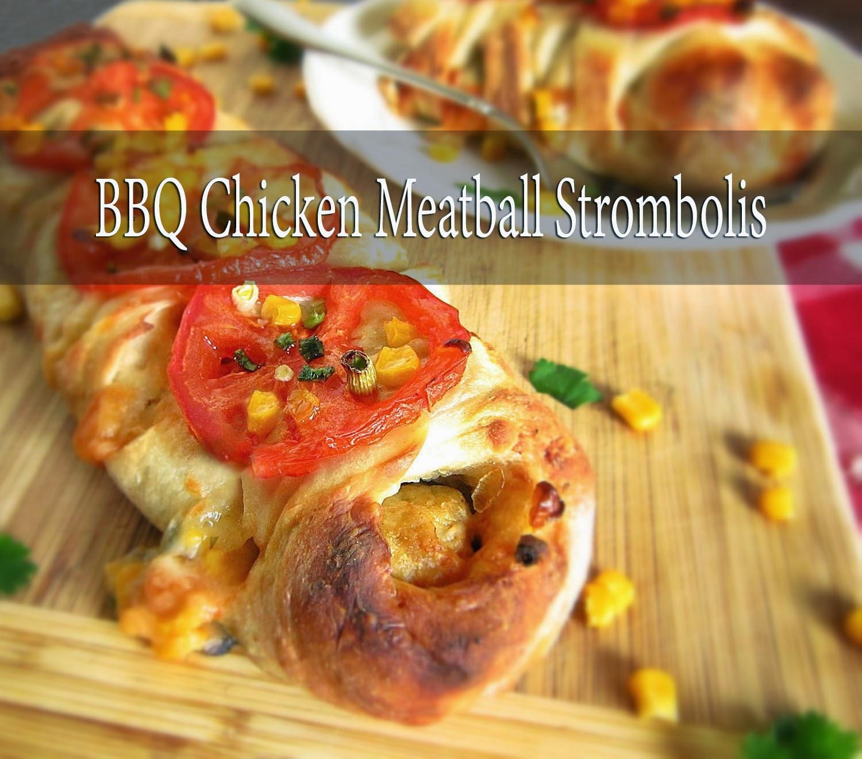 BBQ Chicken Meatball Strombolis @ASpoonfulofLuxe