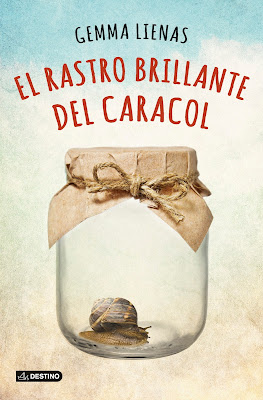 El rastro brillante del caracol (Gemma Lienas) El rastre brillant del cargol