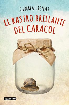 El rastro brillante del caracol (Gemma Lienas) El rastre brillant del cargol