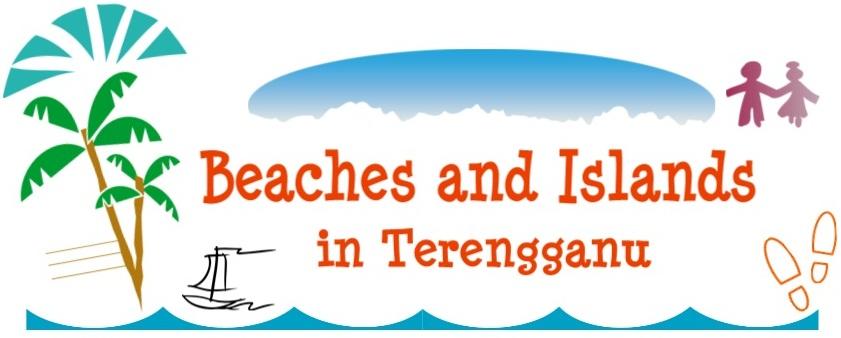 Beaches and Islands in Terengganu
