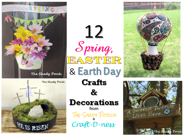12 Spring, Easter and Earth Day Crafts & Decorations