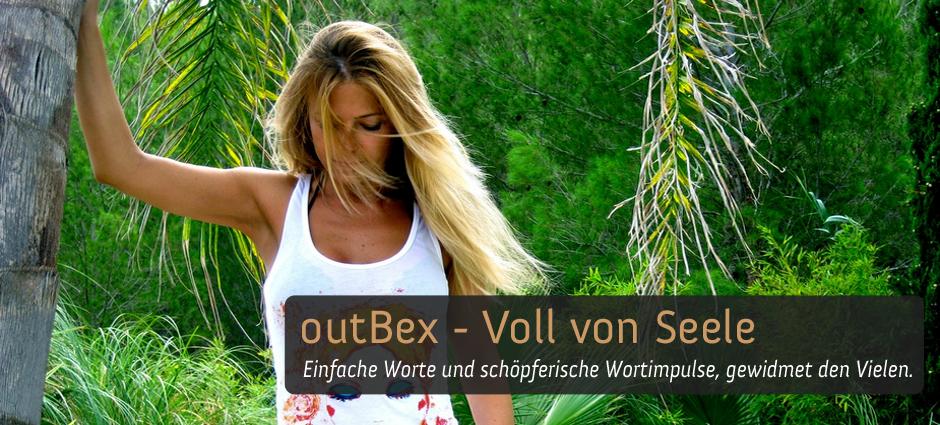 outBex - Voll von Seele