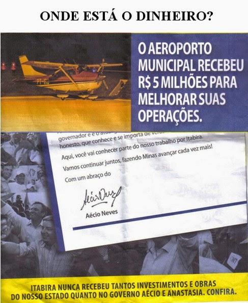 GOVERNO AÉCIO GASTOU R$ 5.000.000,00 EM REFORMA DE AEROPORTO INEXISTENTE, INDICA PANFLETO ELEITORAL