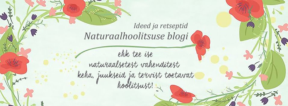 Naturaalhoolitsuse blogi