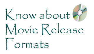 Know about Movie Release Formats