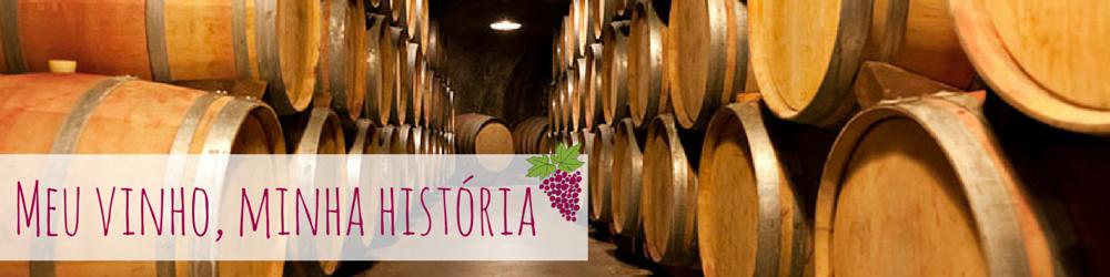 Meu vinho, minha história