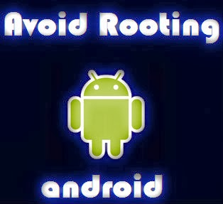 Reasons To Avoid Android Rooting