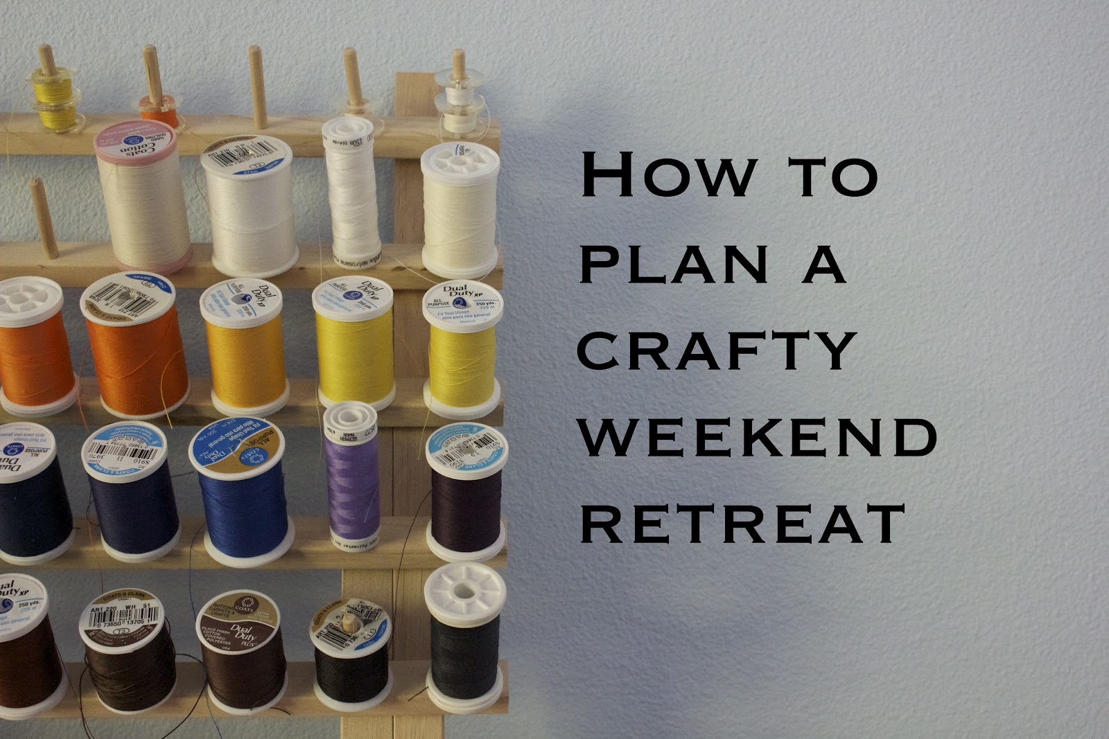 Becoming Gezellig How To Plan A Crafty Weekend Retreat