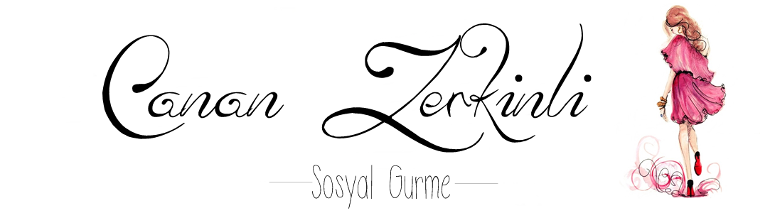 www.CananZerkinli.com - Sosyal Gurme