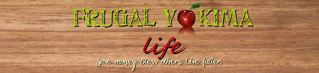Frugal Yakima Life