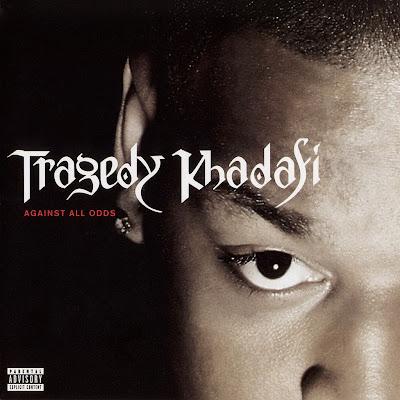 Tragedy Khadafi – Against All Odds (CD) (2001) (FLAC + 320 kbps)