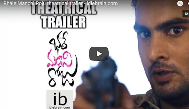 Bhale Manchi Roju theatrical trailer  Bhale Manchi Roju Audio Launch