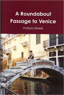French Village Diaries review A Roundabout Passage to Venice Patricia Steele