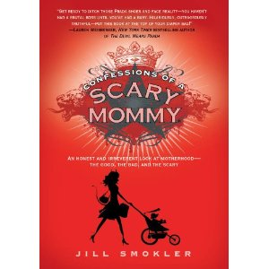 Scary Mommy by Jill Smokler