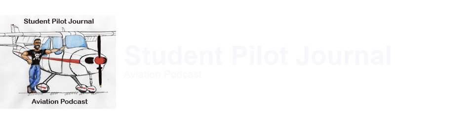 Student Pilot Journal Aviation Podcast