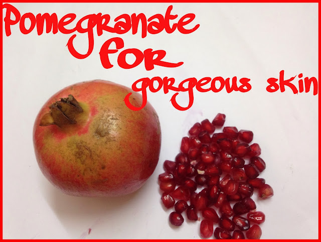 Pomegranate for Gorgeous Skin