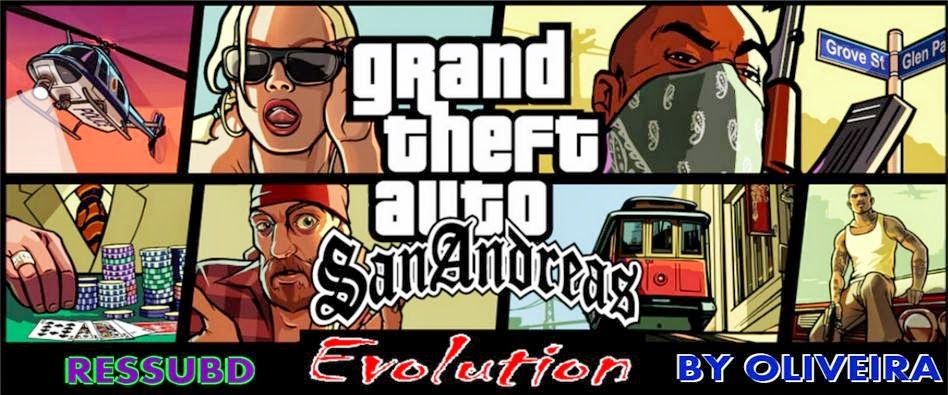 GTA SA EVOLUTION 5 BY OLIVEIRA