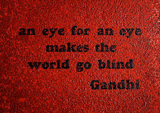 an eye for an eye makes the world go blind
