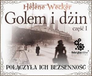 http://fabrykaslow.com.pl/zapowiedzi/golem-i-dzin-cz-1-541