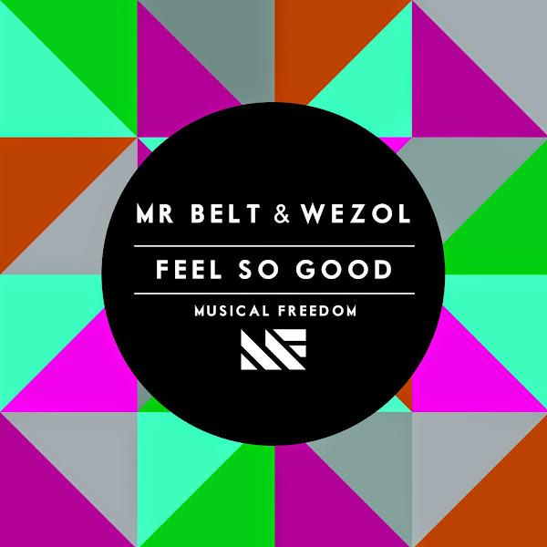 Mr Belt & Wezol - Feel so Good - Single  Cover
