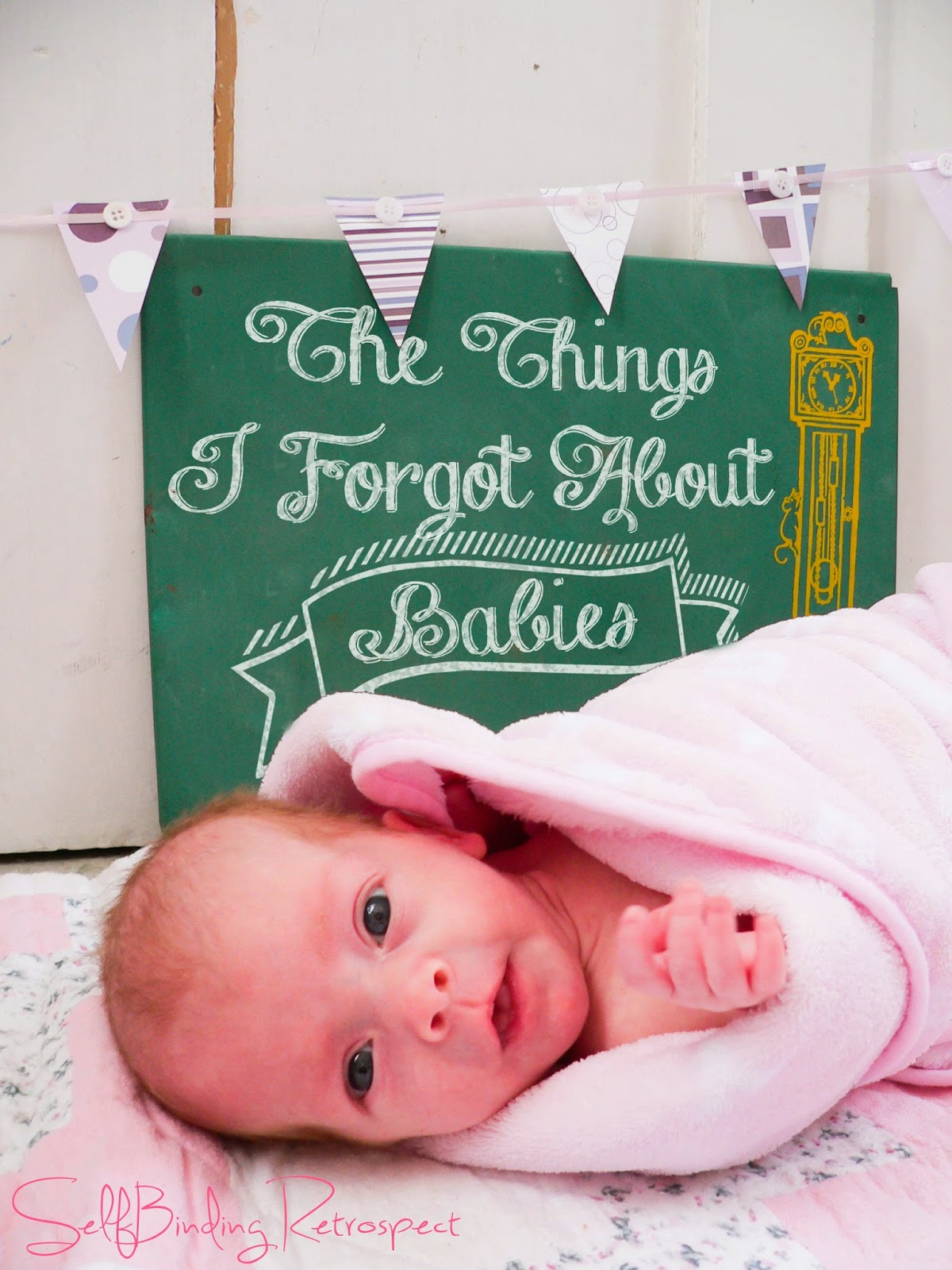 The Things I Forgot About Babies {Reminders For Care-Takers Who Have Been Out Of The Baby Game For Too Long} - Alanna Rusnak, SelfBinding Retrospect