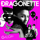 Dragonette: Galore