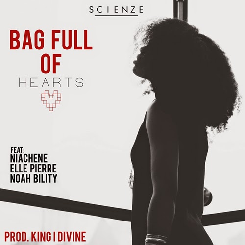 "ScienZe - ""Bag Full Of Hearts"""