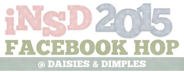http://daisies-and-dimples.blogspot.com/2015/04/insd-facebook-hop.html