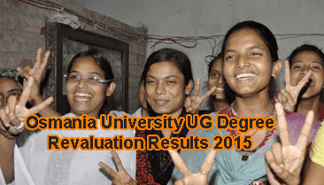 Schools9 OU Degree Revaluation/ Recounting Result 4th August 2015, Osmania UG Reval B.A, B.Com, BSc Result 2015, Manabadi OU UG BA BCom BSc 1st 2nd 3rd year Revaluation Results 2015, OU Degree Reval Annual 2015 Results