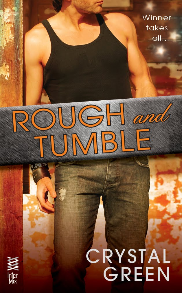 Rough and Tumble (A Rough and Tumble Romance, book 1)
