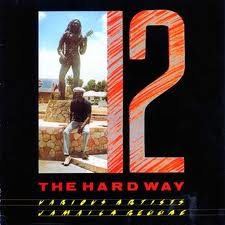 12 THE HARD WAY